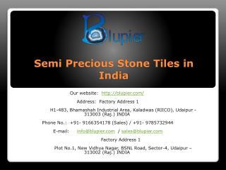 Semi Precious Stone Tiles in India