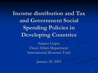 Income distribution and Tax and Government Social Spending Policies in Developing Countries