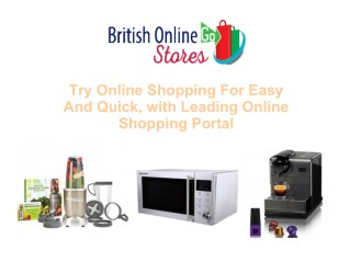 Try Online Shopping For Easy And Quick, with Leading Online Shopping Portal
