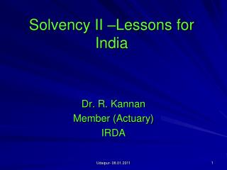 Solvency II –Lessons for India