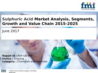 Sulphuric Acid Market size and Key Trends in terms of volume and value 2015-2025