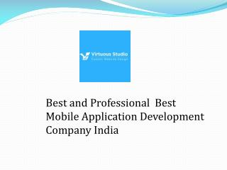Professional Mobile Application Development Company India