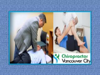 Tips For Finding the Best Chiropractor In Vancouver