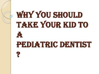 Taking your Child to a Pediatric Dental Care Service