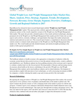 Latest Research report on Weight Loss And Weight Management Sales Market predicts favorable growth and forecast to 2017