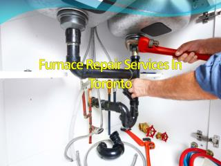 Furnace Repair Services In Toronto