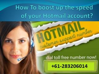 How To Boost Up The Speed Of Your Hotmail Account?