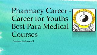 Pharmacy Career - Career for Youths Best Para Medical Courses