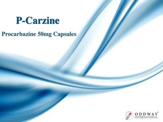 Procarbazine Capsules Price India | P-Carzine Capsules Wholesale Supplier | Specialty Pharmaceutical Supplier