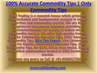 100% Accurate Commodity Tips | Mcx Commodity Tips On Mobile Call @  91-9205917204