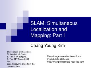 SLAM: Simultaneous Localization and Mapping: Part I