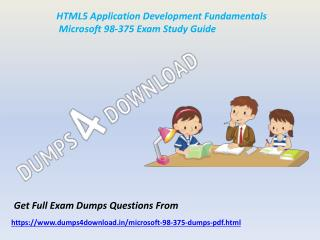 Download Microsoft 98-375 Exam Dumps - Valid 98-375 Dumps PDF Dumps4Download