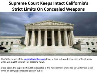 Supreme Court Keeps Intact California's Strict Limits On Concealed Weapons