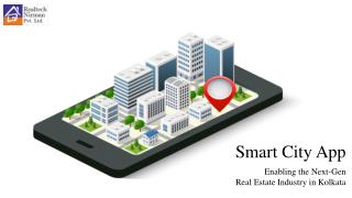 Smart City App Enabling the Next-Gen Real Estate Industry in Kolkata