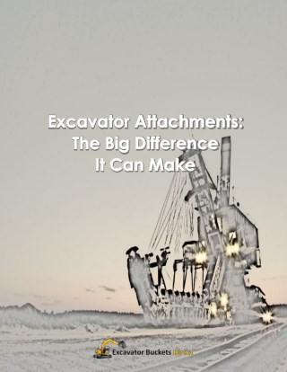 Excavator Attachments: The Difference It Can Make