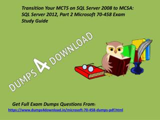 Exact Microsoft 70-458  Exam Questions - 70-458 Dumps Questions Dumps4Download