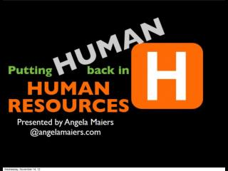 Putting the Human in Human Resources