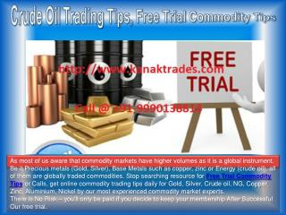 Crude Oil Trading Tips, Free Trial Commodity Tips