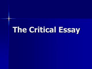 The Critical Essay