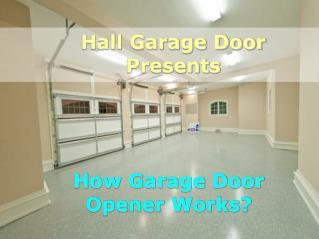 How Garage Door Opener Works