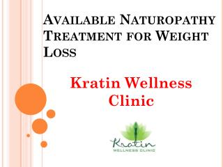 Available Naturopathy Treatment for Weight Loss at Reasonable price