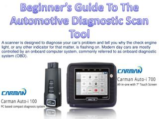 Beginner's Guide To The Automotive Diagnostic Scan Tool