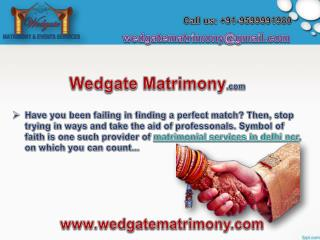 Find your perfect match with marriage bureau in Delhi NCR