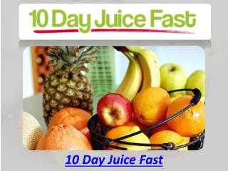 10 Day Juice Fast