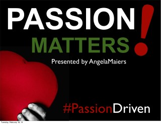 Passion Matters (And Not Just for Kids!)