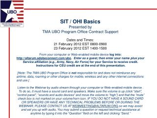 SIT / OHI Basics Presented by TMA UBO Program Office Contract Support