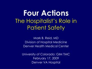 Four Actions The Hospitalist s Role in Patient Safety