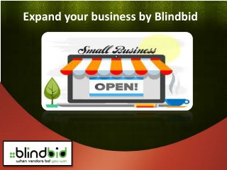 Grow your business quickly from blindbid