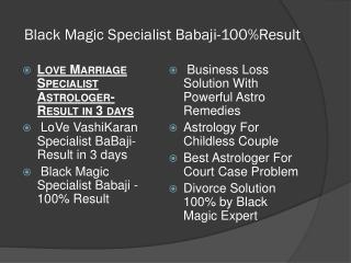 LoVe VashiKaran Specialist BaBaji-Result in 3 days Call: 91-8283864511