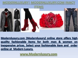 Modernluxury.com - Enhance Your Attire With Modernluxury Fashion Products