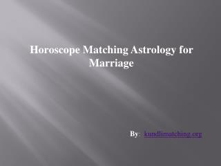 Horoscope Matching Astrology for Marriage