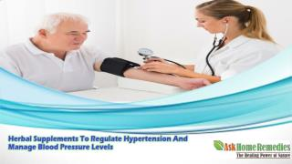 Herbal Supplements To Regulate Hypertension And Manage Blood Pressure Levels