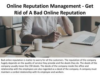 Online Reputation Management - Get Rid of A Bad Online Reputation