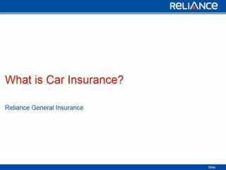 What is Car Insurance-Reliance General Insurance