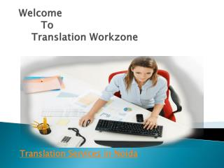 Translation Services & Companies in Noida | Translation Workzone