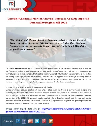 Gasoline Chainsaw Market Analysis, Forecast, Growth Impact & Demand By Regions till 2022