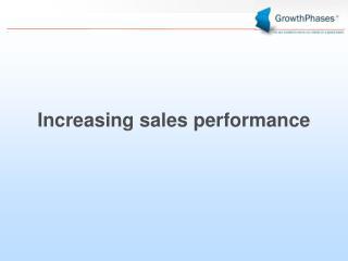 Increasing sales performance