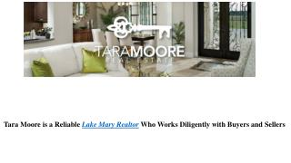 Tara Moore is a Reliable Lake Mary Realtor Who Works Diligently with Buyers and Sellers