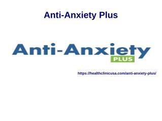 Anti-Anxiety Plus @ https://healthclinicusa.com/anti-anxiety-plus/