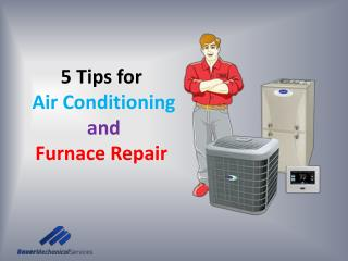 5 Tips for Air Conditioning and Furnace Repair