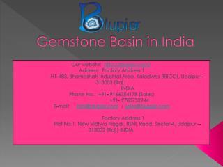 Gemstone Basin in India