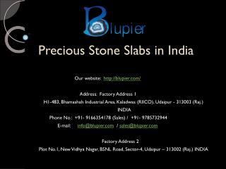 Precious Stone Slabs in India