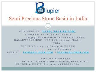 Semi Precious Stone Basin in India
