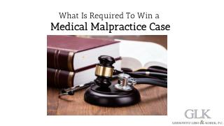What Is Required To Win a Medical Malpractice Case?