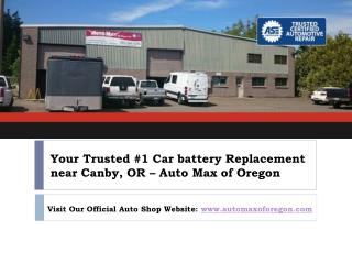 Your Trusted #1 Car battery Replacement near Canby, OR