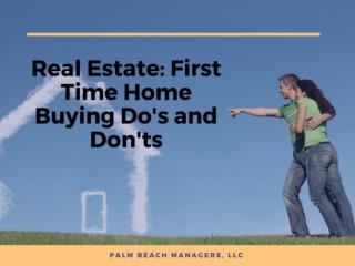 Real Estate: First Time Home Buying Do's and Don'ts